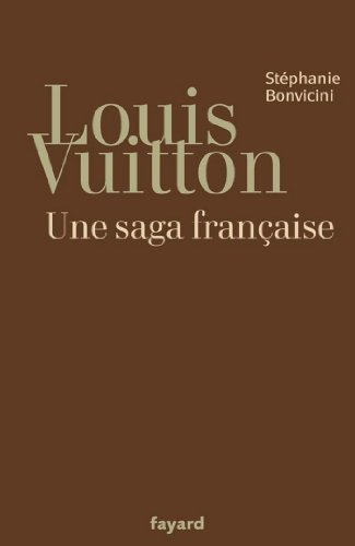 Louis Vuitton saga francaise